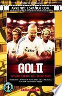Aprende español con... Gol II. Viviendo el sueño. Con CD Audio. Per laScuola media