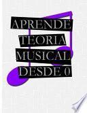 Aprende Teoría Musical Desde 0