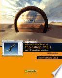 Aprender retoque fotográfico con Photoshop CS5.1 Creative Studio CS5.5 con 100 ejercicios prácticos