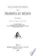 Apuntaciones históricas sobre la filosofía en México