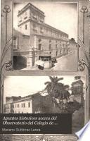 Apuntes historicos acerca del Observatorio del Colegio de Belén, Habana