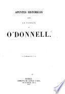 Apuntes historicos sobre la familia de O'Donnell