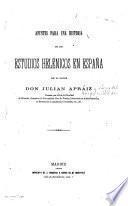 Apuntes para una historia de los estudios helénicos en España