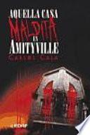 Aquella casa maldita en Amityville