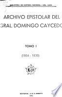 Archivo epistolar del general Domingo Caycedo