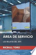 Área de Servicio: Los Relatos del Jefe