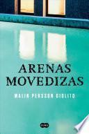 Arenas Movedizas /Quicksand