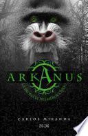 Arkanus. La profecía del héroe caído