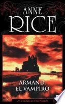Armand el vampiro (Crónicas Vampíricas 6)