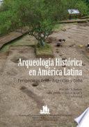 Arqueología histórica en América Latina