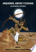 Arqueros, arcos y flechas