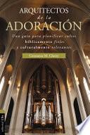 Arquitecto de la Adoración