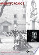 Arquitectura, fenomenología y dialogía social. Architecture, phenomenology & social dialogics