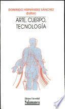 Arte, cuerpo, tecnología