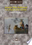 Arturo: Dux Bellorum