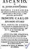 Ascanio, o el Joven aventurero, historia verdadera ... Traducida del Frances, etc