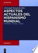 Aspectos actuales del hispanismo mundial