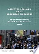 Aspectos sociales en la seguridad ciudadana.