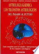 Astrología kármica. Los tránsitos astrológicos