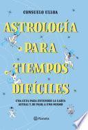 Astrología para tiempos difíciles