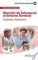 Atención de enfermería al enfermo terminal, cuidados paliativos