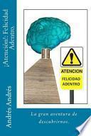 ATENCION!: Felicidad Adentro