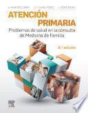 Atención primaria. Problemas de salud en la consulta de medicina de familia
