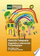 ATENCIÓN TEMPRANA DIAGNÓSTICO E INTERVENCIÓN PSICOPEDAGÓGICA