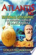 Atlantis.Ng National Geographic y La Busqueda Cientifica de La Atlantida