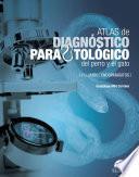 Atlas de diagnóstico parasitológico del perro y el gato. Volumen I: endoparásitos