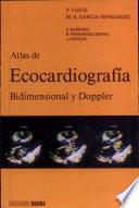 Atlas de ecocardiografia bidimensional y doppler