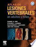 Atlas de lesiones vertebrales en adultos y niños