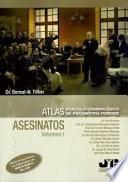 Atlas práctico-criminológico de psicometría forense (Volumen I: ASESINATOS)