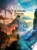 Atriux y el mundo Doom