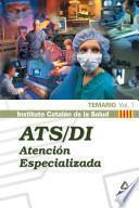 Ats/di Atencion Especilaizada Del Instituto Catalan de la Salud. Temario Volumen I. E- Book