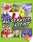 Au Service du Client. Francés para Cocina y Restauración 4.ª edición 2017