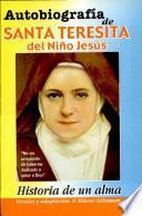 AUTOBIOGRAFÍA DE SANTA TERESITA DEL NIÑO JESÚS