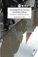 Autobiografía de un viejo comunista chileno