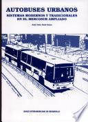 Autobuses urbanos: Sistemas modernos y tradicionales en el Mercosur ampliado