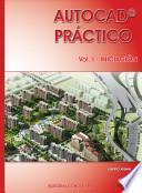 Autocad Práctico. Vol.I: Iniciación. Vers.2012