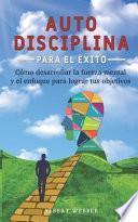 Autodisciplina para el éxito