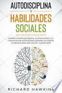 Autodisciplina y habilidades sociales [Self-Discipline & Social Skills]