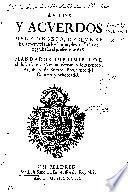 Autos y acuerdos del Consejo de que se halla memoria en los libros, desde el año de 1532 hasta el presente de 618