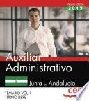 Auxiliar Administrativo (Turno Libre). Junta de Andalucía. Temario Vol. I.