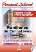 AUXILIAR DE CARRETERAS DE LA COMUNIDAD AUTONOMA DE CASTILLA Y LEON: TEMARIO Y TEST PARTE ESPECIFICA