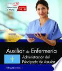 Auxiliar de Enfermería. Administración del Principado de Asturias. Temario Vol. I.
