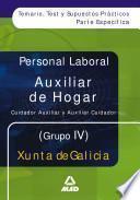 Auxiliar de Hogar/auxiliar Cuidador de la Xunta de Galicia. Personal Laboral. Temario Y Test. Ebook