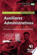 Auxiliares Administrativos. Temario Específico. Servicio Andaluz de Salud (SAS)