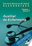 Auxiliares de Enfermeria Del Servicio Navarro de Salud-osasunbidea. Temario Volumen i