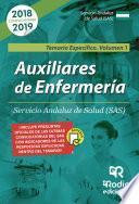 Auxiliares de Enfermería. Servicio Andaluz de Salud (SAS) Temario Específico Volumen 1